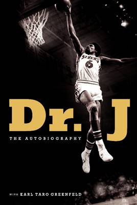 Dr. J: The Autobiography (Hardback)