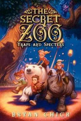 The Secret Zoo: Traps and Specters - Secret Zoo 4 (Paperback)
