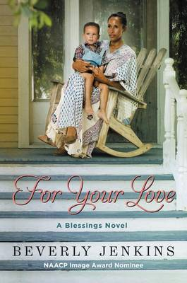 For Your Love: A Blessings Novel (Paperback)