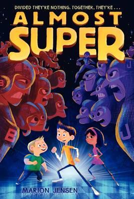 Almost Super - Almost Super 1 (Paperback)