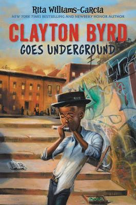 Clayton Byrd Goes Underground (Hardback)