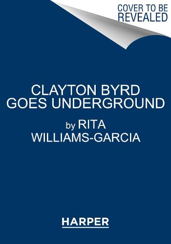 Clayton Byrd Goes Underground (Paperback)