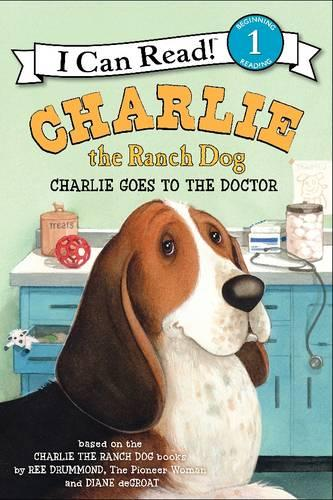 Charlie the Ranch Dog: Charlie Goes to the Doctor - I Can Read Level 1 (Paperback)