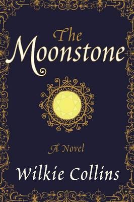 The Moonstone: A Novel (Paperback)
