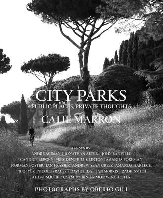 City Parks: Public Places, Private Thoughts (Hardback)