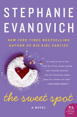 The Sweet Spot: A Novel (Paperback)
