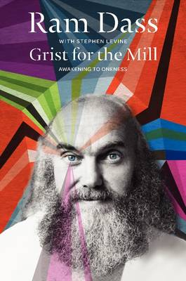 Grist for the Mill: Awakening to Oneness (Paperback)