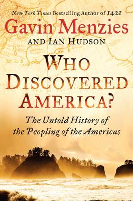 Who Discovered America? The Untold History of the Peopling of the America (Hardback)