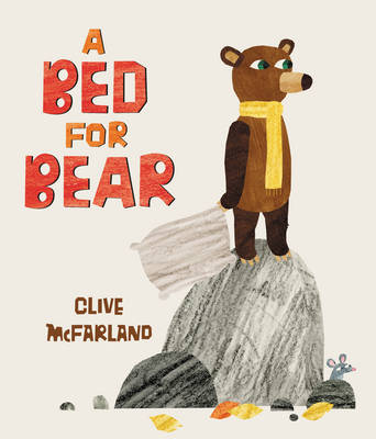 A Bed for Bear (Hardback)