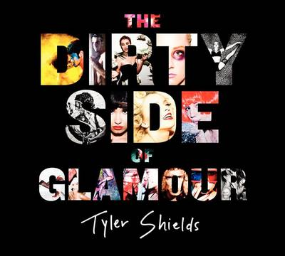 The Dirty Side of Glamour (Hardback)
