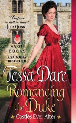Romancing the Duke: Castles Ever After - Castles Ever After 1 (Paperback)