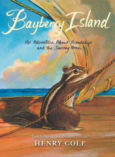 Brambleheart #2: Bayberry Island: An Adventure About Friendship and the Journey Home - Brambleheart 2 (Paperback)