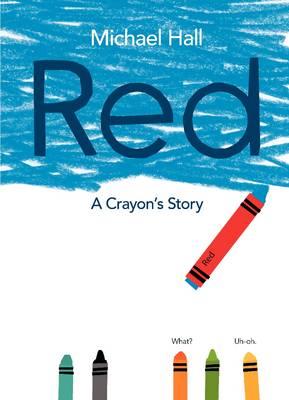 Red: A Crayon's Story (Hardback)