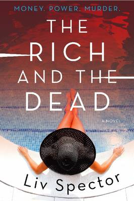 The Rich and the Dead: A Novel - Lila Day Novels 1 (Paperback)