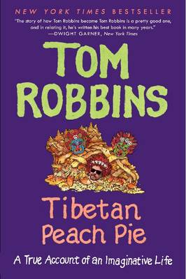 Tibetan Peach Pie: A True Account of an Imaginative Life (Paperback)