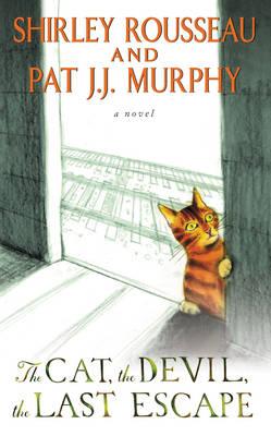 The Cat, the Devil, the Last Escape (Paperback)