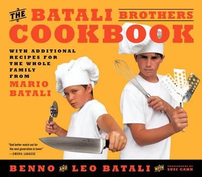 The Batali Brothers Cookbook (Hardback)