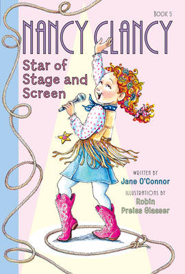 Fancy Nancy: Nancy Clancy, Star of Stage and Screen - Nancy Clancy 5 (Paperback)