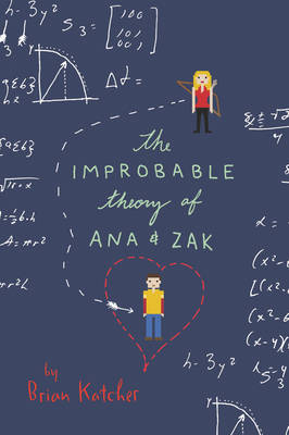The Improbable Theory of Ana and Zak (Paperback)