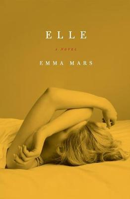 Elle: Room Two in the Hotelles Trilogy - Hotelles Trilogy 02 (Paperback)