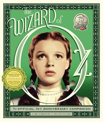 The Wizard of Oz: The Official 75th Anniversary Companion (Hardback)
