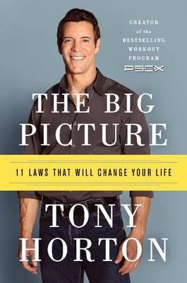 The Big Picture: 11 Laws That Will Change Your Life (Hardback)