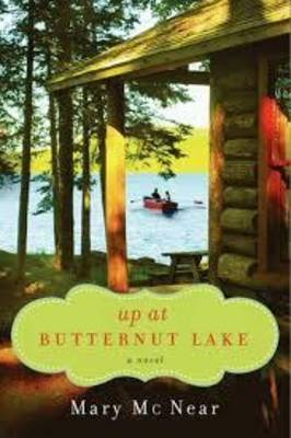 Up at Butternut Lake: A Novel (Paperback)