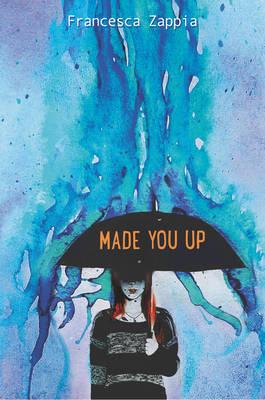 Made You Up (Hardback)