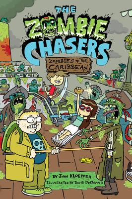 The Zombie Chasers #6: Zombies of the Caribbean - The Zombie Chasers 06 (Paperback)