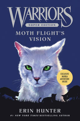 Warriors Super Edition: Moth Flight's Vision - Warriors Super Edition 8 (Hardback)