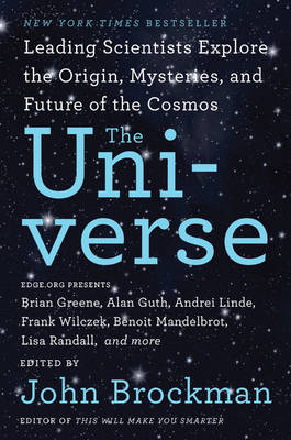 The Universe: Leading Scientists Explore the Origin, Mysteries, and Future of the Cosmos - Best of Edge Series (Paperback)