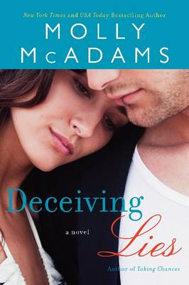 Deceiving Lies: A Novel - Forgiving Lies 2 (Paperback)