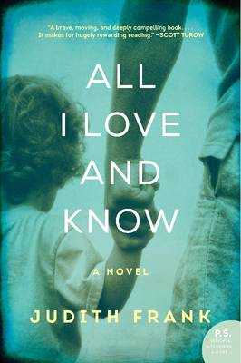 All I Love And Know (Paperback)