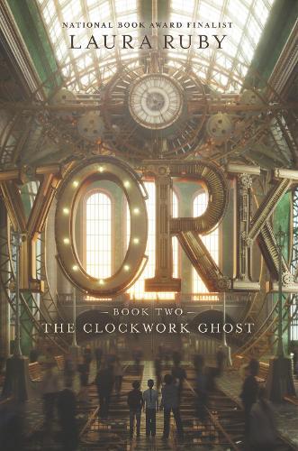 York: The Clockwork Ghost - York 2 (Hardback)