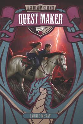 The Last Dragon Charmer #2: Quest Maker - Last Dragon Charmer 2 (Paperback)