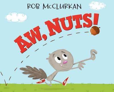 Aw, Nuts! (Hardback)