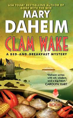 Clam Wake: A Bed-and-Breakfast Mystery - Bed And Breakfast Mysteries 29 (Paperback)