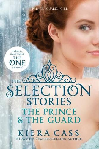 The Selection Stories: The Prince & the Guard - Selection Novella (Paperback)