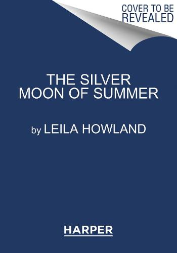 The Silver Moon of Summer - Silver Sisters 3 (Paperback)