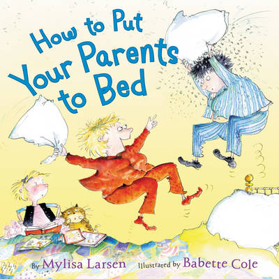How to Put Your Parents to Bed (Hardback)