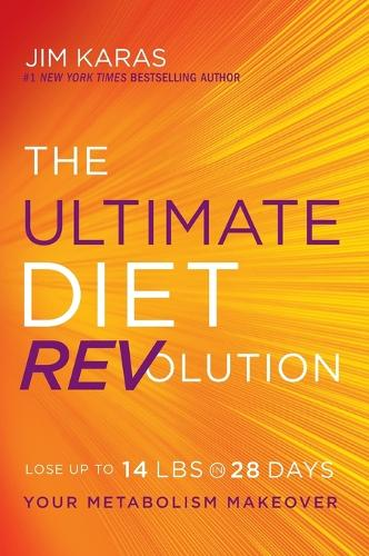 The Ultimate Diet REVolution: Your Metabolism Makeover (Paperback)