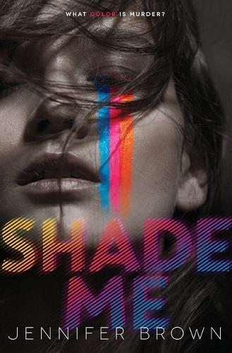 Shade Me - Shade Me 1 (Paperback)