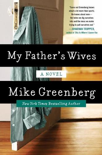 My Father's Wives: A Novel (Paperback)