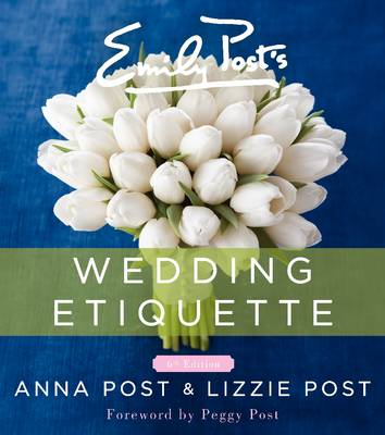 Emily Post's Wedding Etiquette (Hardback)