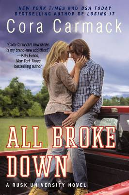 All Broke Down: A Rusk University Novel - Rusk University 2 (Paperback)