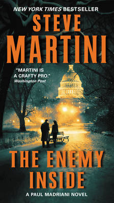 The Enemy Inside: A Paul Madriani Novel - Paul Madriani 13 (Paperback)