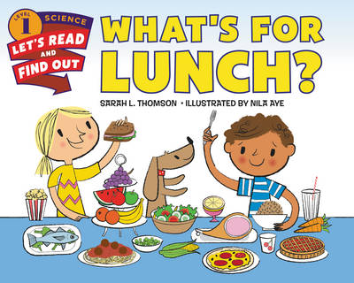 What's for Lunch? - Lets-Read-and-Find-Out Science Stage 1 (Paperback)
