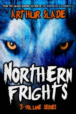 Northern Frights Trilogy (Paperback)