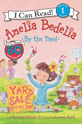 Amelia Bedelia by the Yard - I Can Read Level 1 (Paperback)