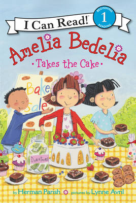 Amelia Bedelia Takes the Cake - I Can Read Level 1 (Paperback)